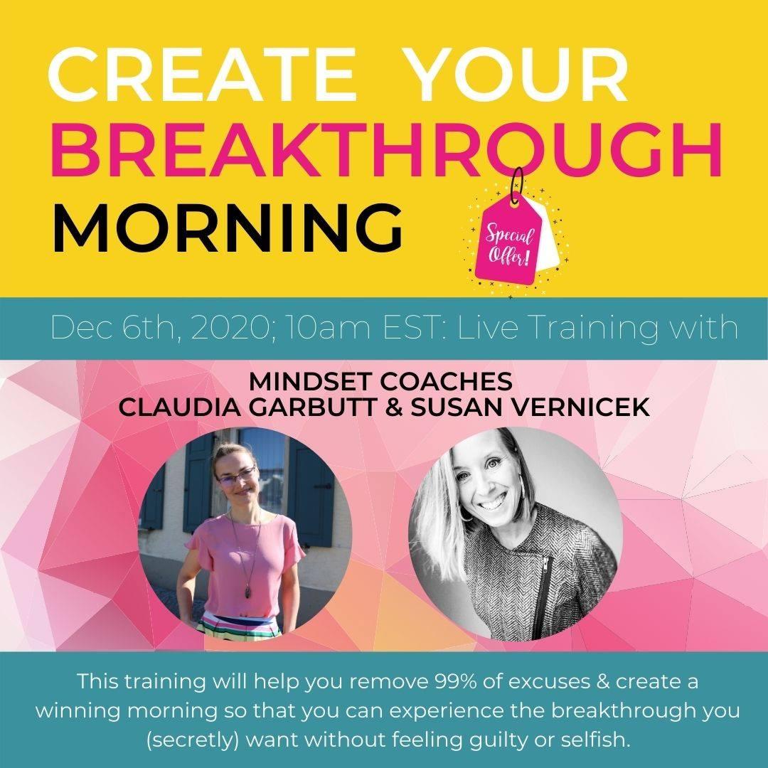 The Breakthrough Morning - Mindset Coaches