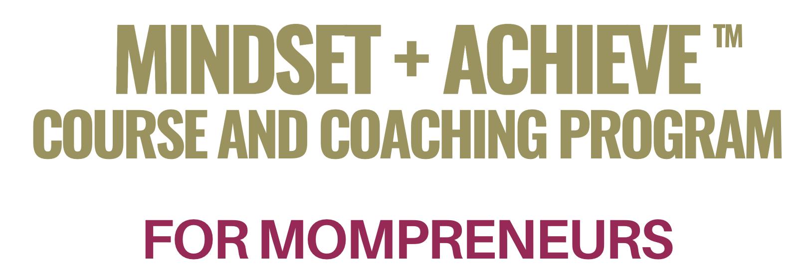 Mindset Coach and Achieve Expert Susan Vernicek for Mompreneurs