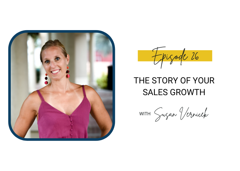 26: The Story of Your Sales Growth