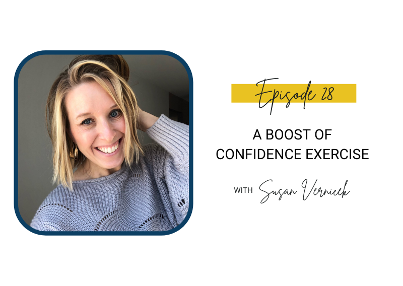 28: A Boost of Confidence Exercise