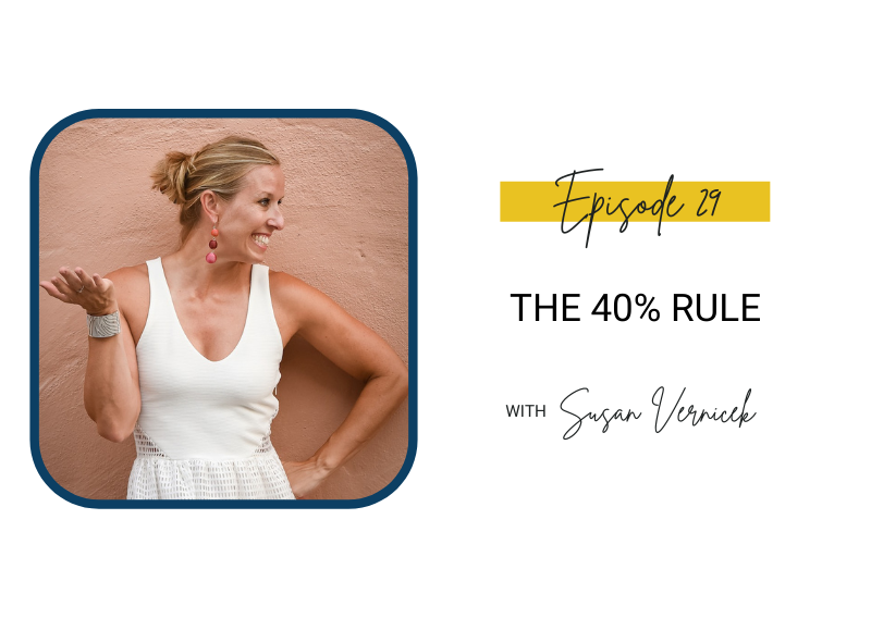 29: The 40% Rule